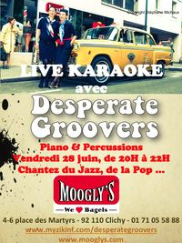 Affiche Desperate Groovers Moogly's Juin 14